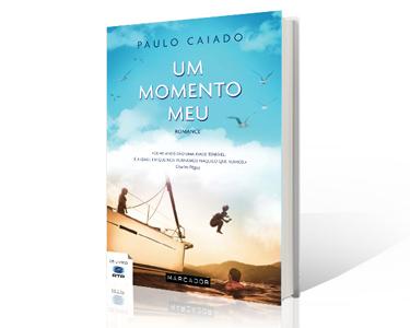 Livro «Um Momento Meu» de Paulo Caiado