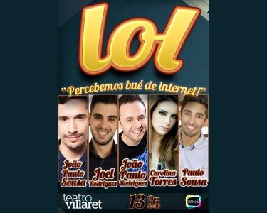 «LOL 'Percebemos bué de internet!'»   Teatro Villaret - 13 de Dezembro
