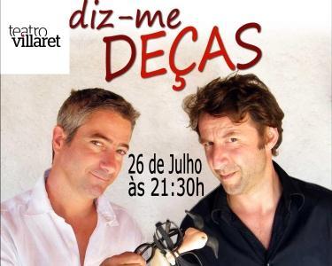 Entrada-Diz-me Deças-Teatro Villaret