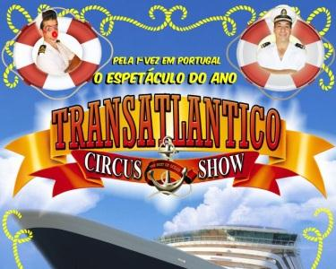 Circo Mundial Apresenta...Transatlantico Circus Show