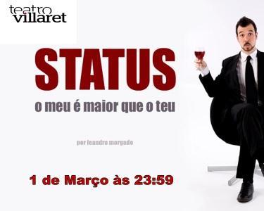 Status*O Meu é Maior Que O Teu-Villaret