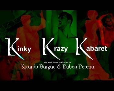 KINKY KRAZY KABARET | Comédia Musical