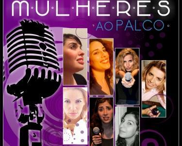 Mulheres ao Palco - Teatro Villaret | Junho ou Julho