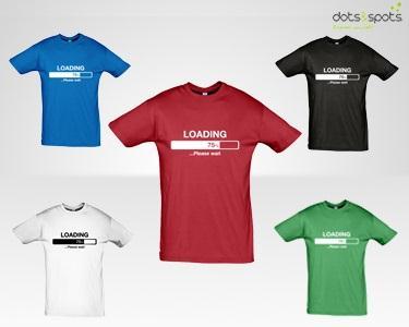 T-Shirt Loading...Please Wait - À Escolha