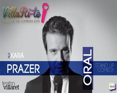 Prazer Oral no Teatro Villaret - Um espectáculo de Stand up Comedy