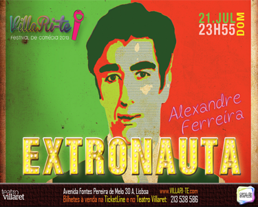 Extranauta - Comédia Imperdível no Villaret