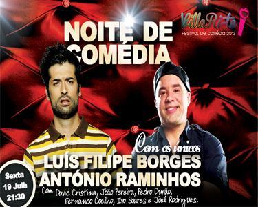 Noite de Comédia com Luís Filipe Borges e António Raminhos