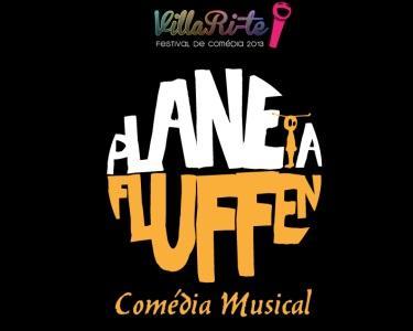 Os Planeta Fluffen | Comédia Musical