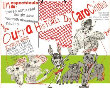 Outra história da Carochinha | Teatro Villaret