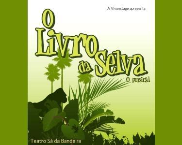 Um Musical Familiar a Não Perder! O Livro da Selva ao Vivo no Teatro Sá da Bandeira