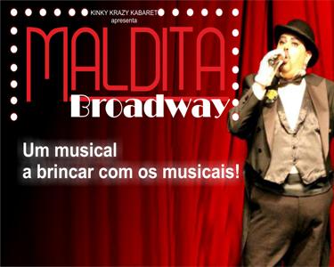 «Maldita Broadway» Uma Hilariante Comédia Negra de Ricardo Bargão