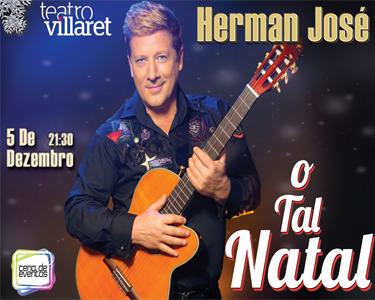 Herman José Apresenta «O Tal Natal» no Villaret