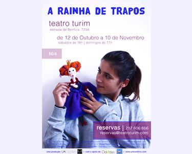 Teatro para Família | «A Rainha de Trapos» no palco do Turim - Benfica