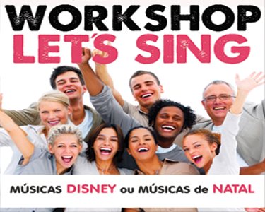Workshop Let´s Sing | Temas Disney OU Natal a partir dos 4 Anos