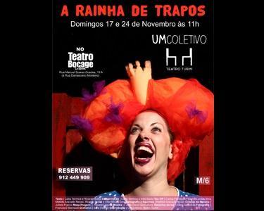 Teatro Infantil «A Rainha de Trapos» em Cena no Teatro Bocage