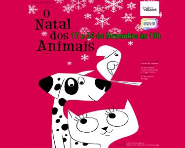 Entrada Dupla ou Tripla «O Natal dos Animais» no Teatro Villaret