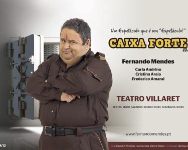 «Caixa Forte» |Fernando Mendes num Espectáculo Único | Teatro Villaret