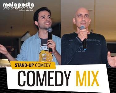 Na Malaposta Assista ao Espectáculo «Comedy Mix»