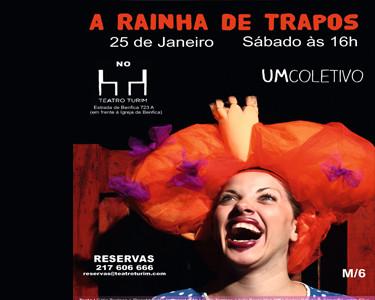 Teatro para a Família | «A Rainha de Trapos» | Benfica