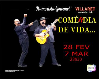 «ComéRdia de Vida» - Grande Humor no Villaret
