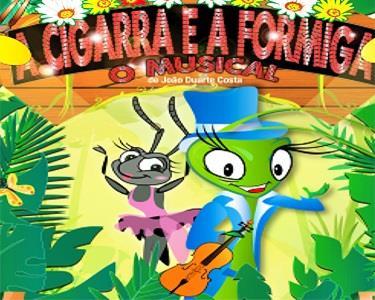 Teatro para Todos: Um Musical Eterno A Cigarra e a Formiga no Palco da Malaposta
