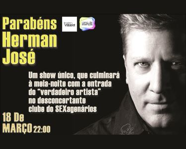 Herman José no Teatro Villaret | ONE (HER)MAN SHOW