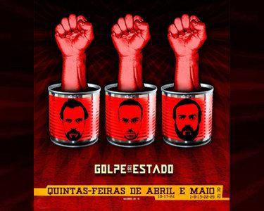 «Golpe de Estado» | Um Espectáculo Revolucionário e Imperdível!