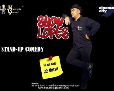 Humorista Gourmet Apresenta: «Show Lopes» | Comédia Imperdível