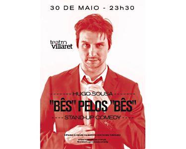 «Bês» pelos «Bês» com Hugo Sousa no Teatro Villaret