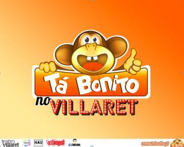 Espectáculo de Comédia «Tá Bonito» | Ao Vivo no Villaret