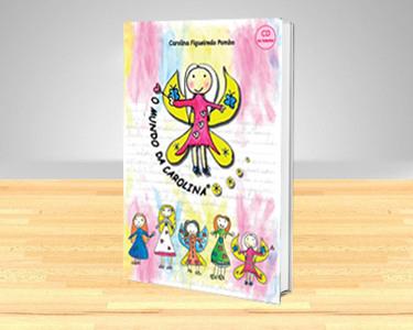 Livro Infantil - Contribuição para Associação 'O Mundo da Carolina'