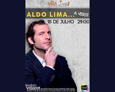 «Aldo Lima» | A Ver!!! | Villari-Te | Teatro Villaret
