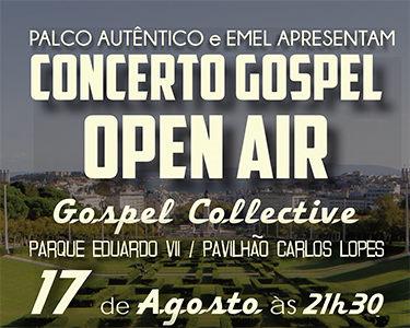 Concerto Gospel Open Air   17 de Agosto   Parque Eduardo VII