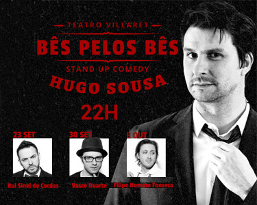 """«""""Bês"""" pelos """"Bês""""»   Hugo Sousa   Teatro Villaret"""