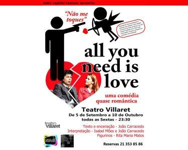 «All You Need is Love» | Comédia Romântica | Teatro Villaret