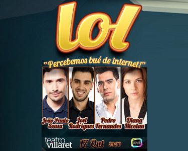 «LOL 'Percebemos bué de internet!'» | Teatro Villaret