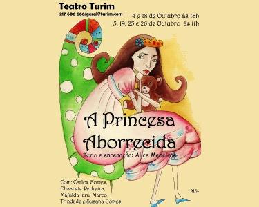 «A Princesa Aborrecida» | Teatro Turim | 2 ou 3 Pessoas