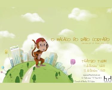 «O Macaco do Rabo Cortado»   Bilhete Duplo e Triplo   Teatro Turim