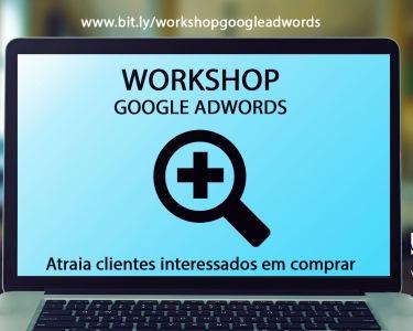 Workshop Online | Google Adwords | 3 Horas - Potencie o Seu Negócio!