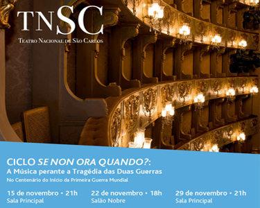 Teatro Nacional de São Carlos | «Se Non Ora Quando» Ciclo de Concertos