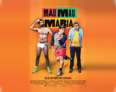 Cinema Português - «Mau Mau Maria» no Cinema City | Bilhete & Pipocas