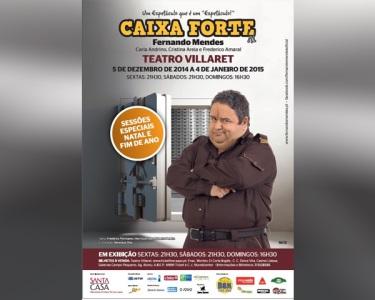 «Caixa Forte» com Fernando Mendes | Teatro Villaret