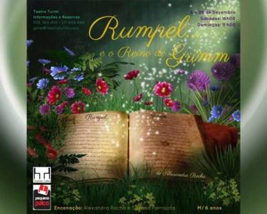 «Rumpel... e o Reino de Grimm» | Teatro Turim | Bilhete Duplo