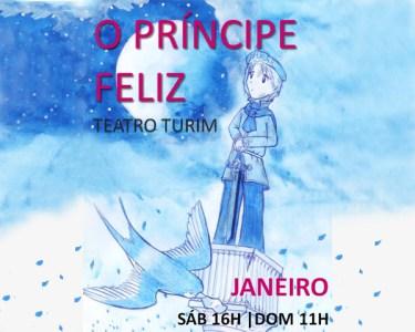 «O Príncipe Feliz» | Teatro Turim | Bilhete Duplo