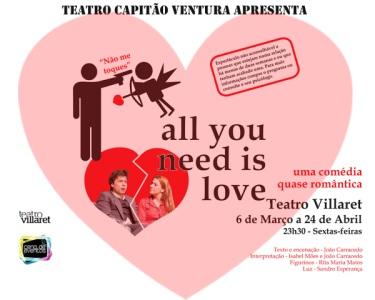 «All You Need is Love» | Comédia Quase Romântica | Teatro Villaret