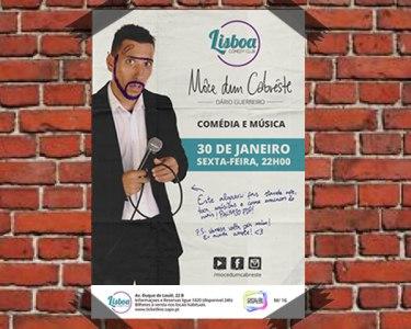 «Môce dum Cabréste» | Comédia e Música | Lisboa Comedy Club