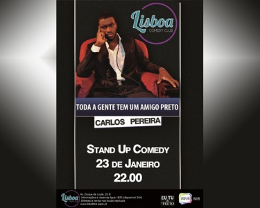 «Toda a Gente Tem Um Amigo Preto» | Stand-Up Comedy | 23 de Janeiro