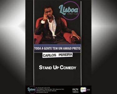 «Toda a Gente Tem Um Amigo Preto» | Stand-Up Comedy | 24 de Janeiro