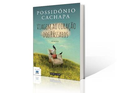 Livro 'Viagem ao Coração dos Pássaros' de Possidónio Cachapa