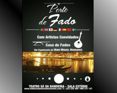 «Porto de Fado» - Teatro Sá da Bandeira | 2 ou 4 Pessoas